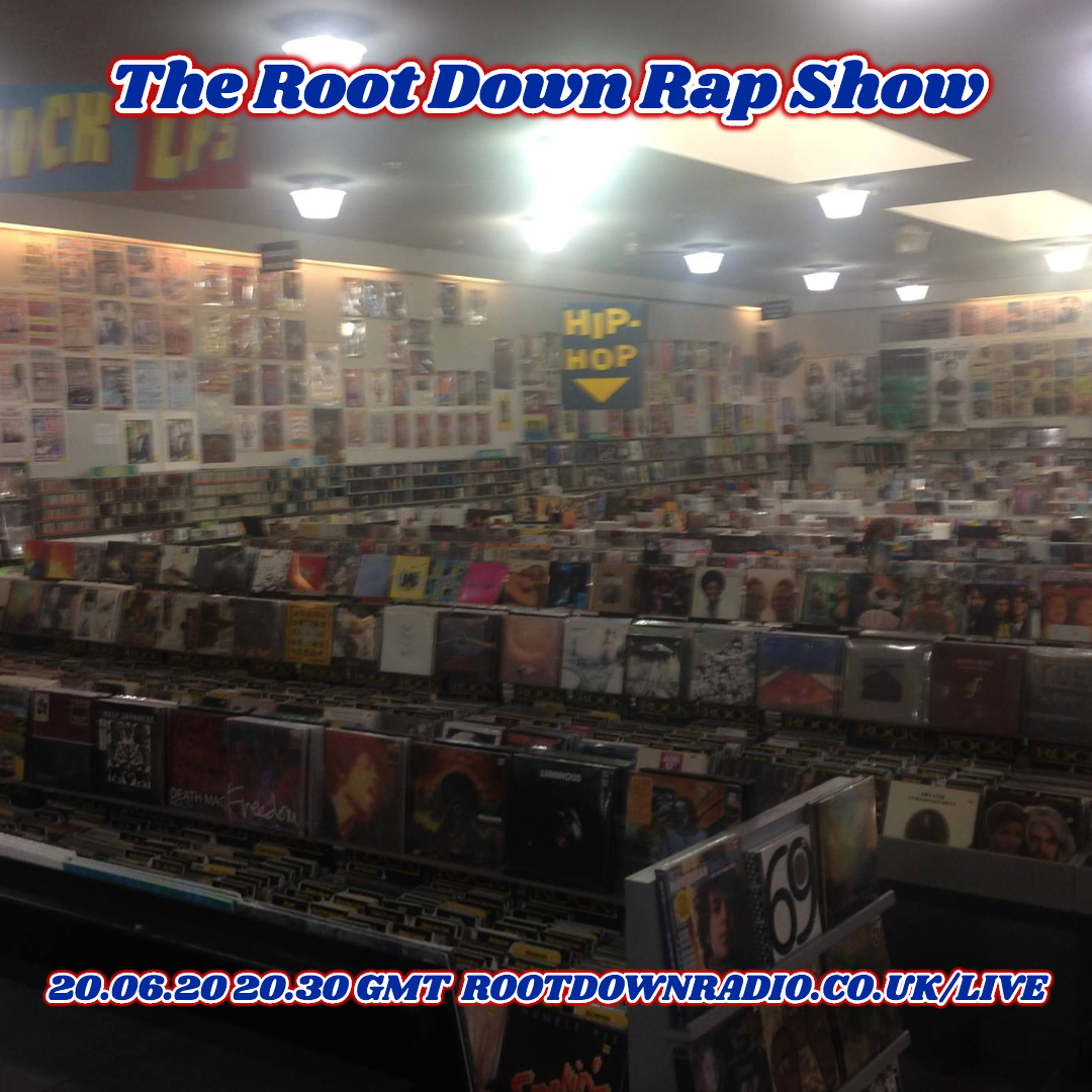 Root Down Rap Show June 2020